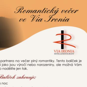 Romantický večer ve Via Ironia