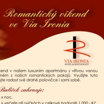Romantický víkend ve Via Ironia